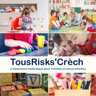 TousRisks'Crèch l'assurance  des professionnels de la petite enfance